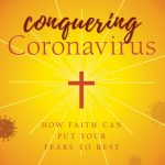 Cover of book Conquering Coronavirus: How Faith Can Put Your Fears to Rest
